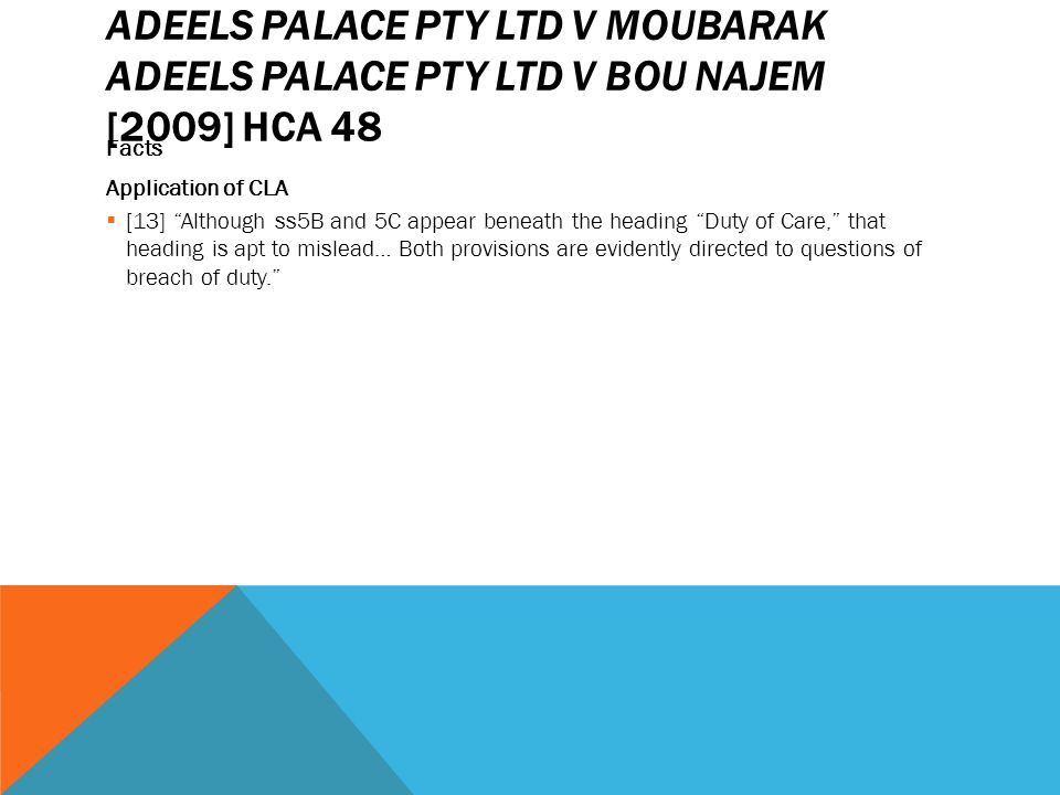 Adeels Palace Pty Ltd v Moubarak Adeels Palace Pty Ltd v Bou Najem [2009] HCA 48
